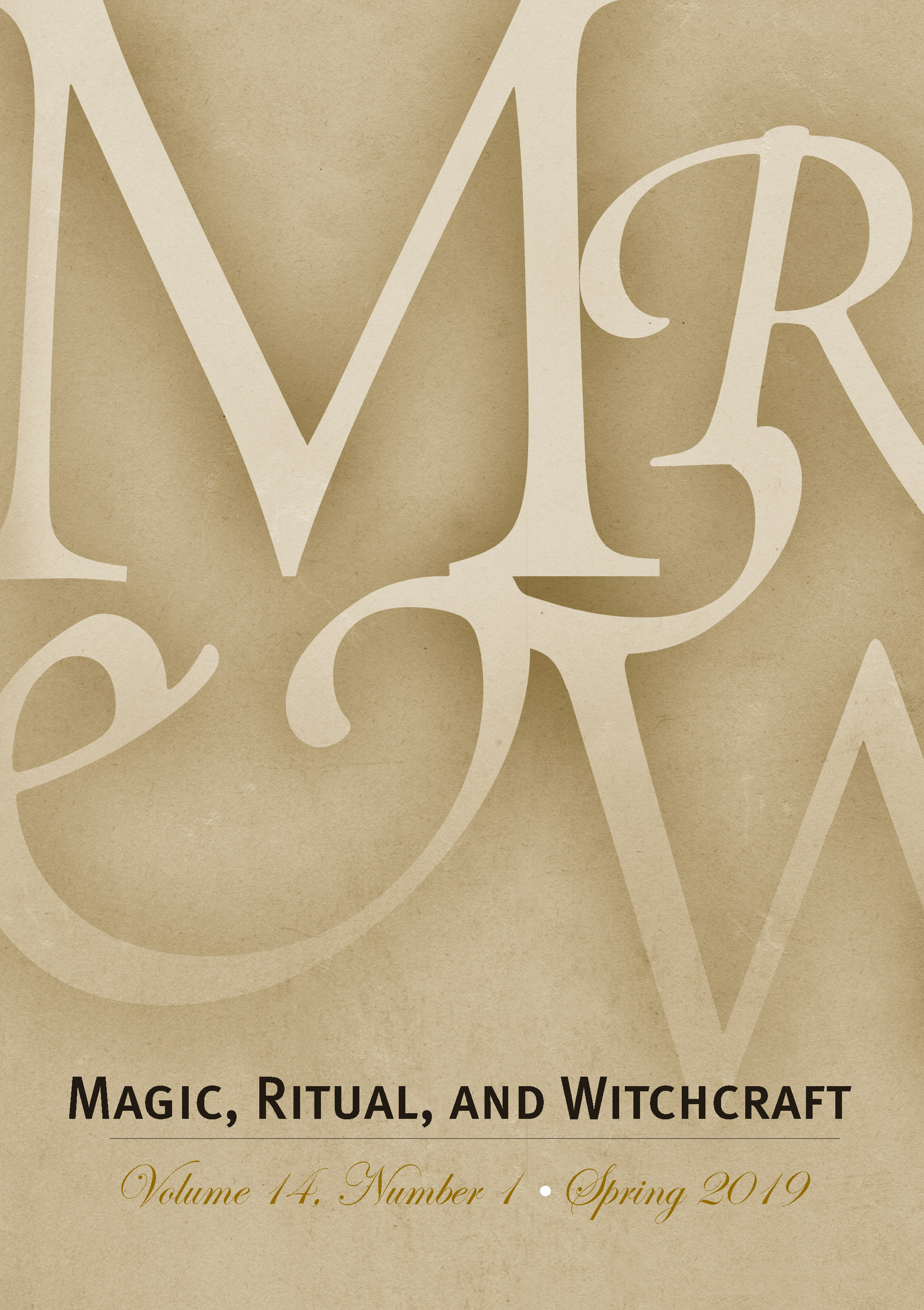 Magic, Ritual, and Witchcraft Spring 2020 Volume 15
